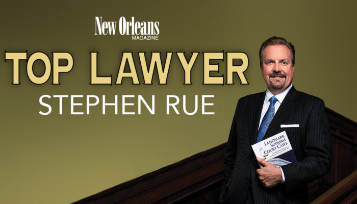 New Orleans Magazine Top Lawyer Stephen Rue